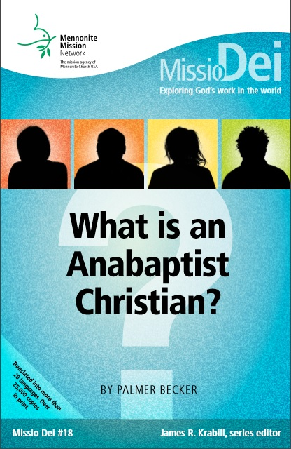 What is an Anabaptist Christian? | Emmanuel Mennonite Church